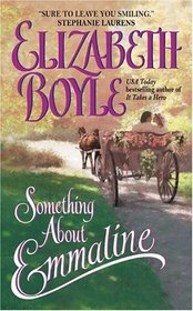 Something About Emmaline (Bachelor Chronicles, Bk 1)