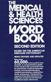 The Medical and Health Sciences Word Book