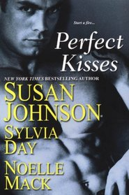 Perfect Kisses: School for Scandal / Mischief and the Marquess / The Ruby Kiss