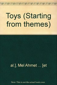 Toys (Starting from Themes)