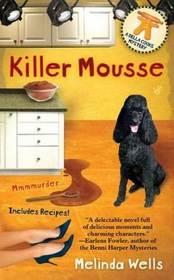 Killer Mousse (Della Cooks, Bk 1)