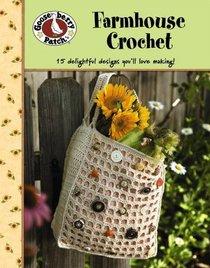 Gooseberry Patch: Farmhouse Crochet (Leisure Arts #4777)