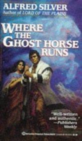 Where the Ghost Horse Runs