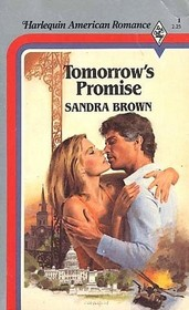 Tomorrow's Promise (Harlequin American Romance, No 1)