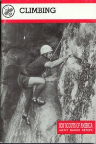 Climbing (BSA Merit Badge Series)