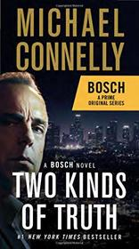 Two Kinds of Truth: A BOSCH novel (A Harry Bosch Novel)