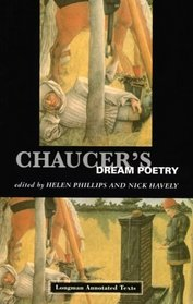 Chaucer's Dream Poetry: Logman's Annotated Text (Longman Annotated Texts)