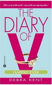 The Diary of V : Happily Ever After? (Diary of V)