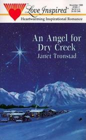 An Angel for Dry Creek (Dry Creek, Bk 1) (Love Inspired)