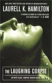 The Laughing Corpse (Anita Blake, Vampire Hunter, Bk 2)