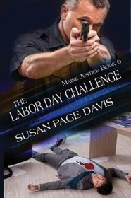 The Labor Day Challenge (Maine Justice: Christian, Level II)