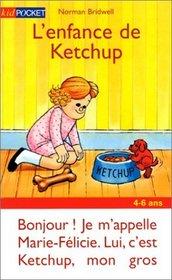 L'Enfance De Ketchup (French Edition)