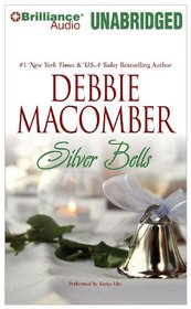 Silver Bells (Those Manning Men, Bk 5) (Audio CD) (Unabridged)