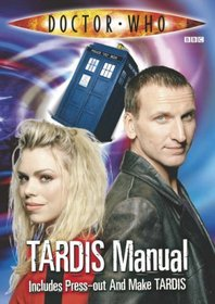 The TARDIS Manual: Includes Build Your Own TARDIS Model (