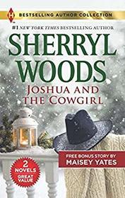 Joshua and the Cowgirl: Joshua and the Cowgirl / Seduce Me, Cowboy