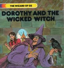 L. Frank Baum's Dorothy and the Wicked Witch (Wizard of Oz, Bk 2)