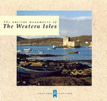 Ancient Monuments of the Western Isles (Ancient Monuments)