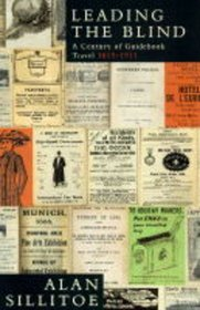 Leading the blind: A century of guidebook travel 1815-1914
