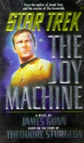 The Joy Machine (Star Trek, Bk 80)