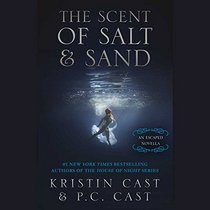 The Scent of Salt and Sand: Library Edition (Escaped)