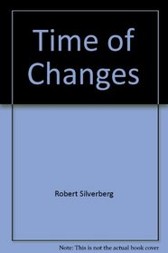 A Time of Changes