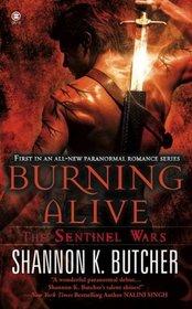 Burning Alive (Sentinel Wars, Bk 1)