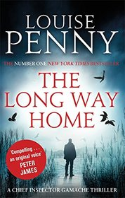 The Long Way Home (Chief Inspector Gamache, Bk 10)