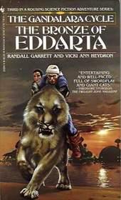 The Bronze of Eddarta (Gandalara Cycle, 3)