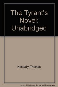 The Tyrant's Novel: Library Edition