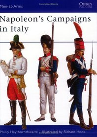Napoleon's Campaigns in Italy (Men-at-Arms)