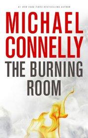The Burning Room (Harry Bosch, Bk 17) (Audio CD) (Abridged)
