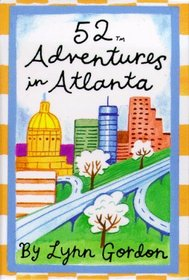 52 Adventures in Atlanta (52 Deck Series)