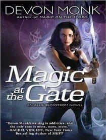 Magic at the Gate (Allie Beckstrom)