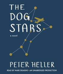 The Dog Stars (Audio CD) (Unabridged)