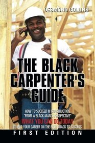 The Black Carpenter's Guide