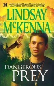 Dangerous Prey (Morgan's Mercenaries, Bk 31)