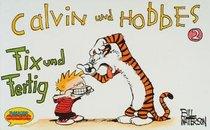 Calvin und Hobbes, Kleinausgabe, Bd.2, Fix und Fertig
