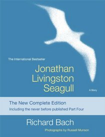 Jonathan Livingston Seagull: The New Complete Edition
