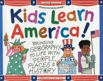 Kids Learn America!: Bringing Geography to Life With People, Places  History (Williamson Kids Can Books)