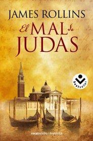 El mal de Judas (Spanish Edition)