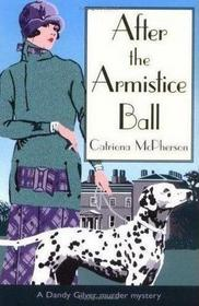 After the Armistice Ball (Dandy Gilver, Bk 1)