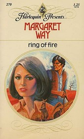 Ring of Fire (Harlequin Presents, No 270)