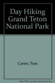 Day Hiking Grand Teton National Park