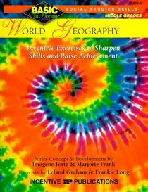 World Geography: Inventive Exercises to Sharpen Skills and Raise Achievement (Basic Not Boring Series)