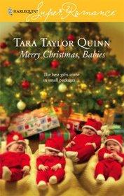 Merry Christmas, Babies (Harlequin Superromance, No 1381)