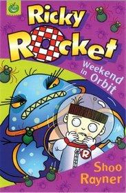Ricky Rocket: Weekend in Orbit