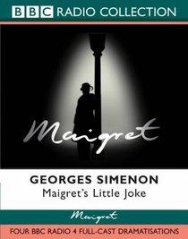Maigret's Little Joke (BBC Radio Collection)