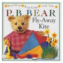 Fly-Away Kite (Davis, Lee, P.B. Bear Picture Books.)