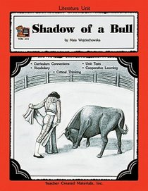 A Guide for Using Shadow of a Bull in the Classroom