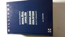 Diccionario Espanol-Ingles Ingles-Espanol/Spanish-English English-Spanish Dictionary